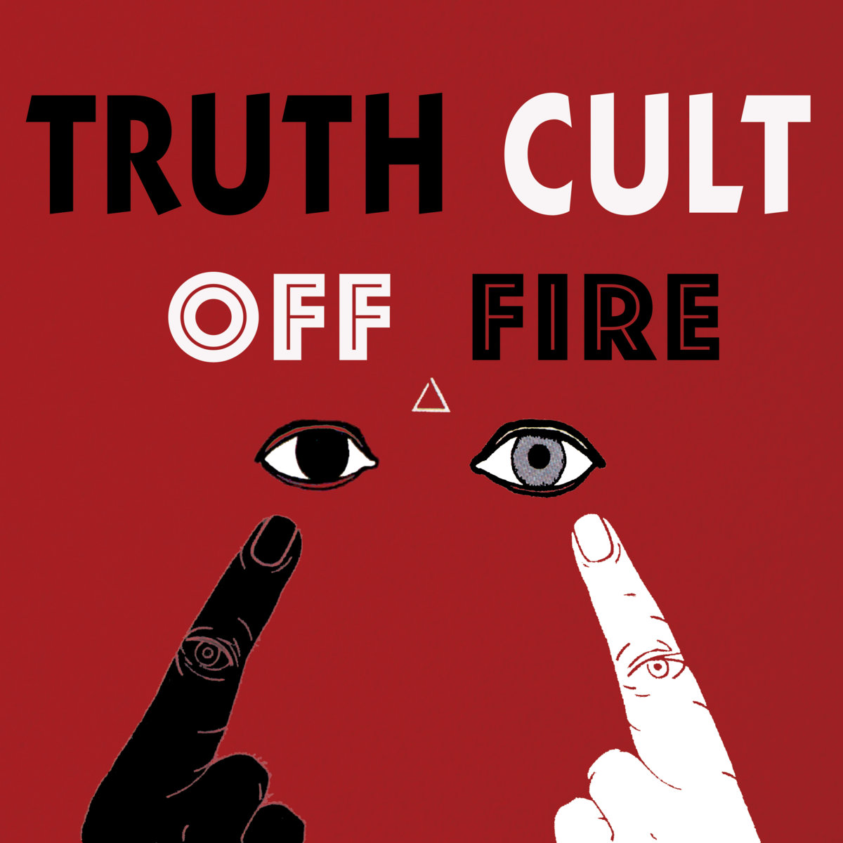 Truth Cult - Off Fire LP