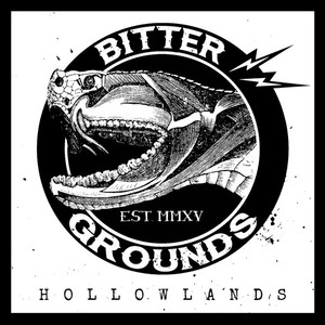 Bitter Grounds ‎– Hollowlands