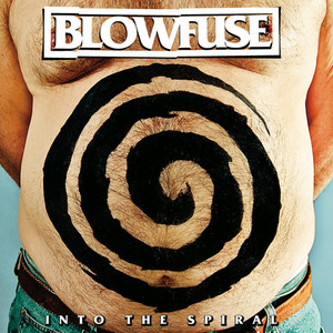 Blowfuse ‎– Into The Spiral