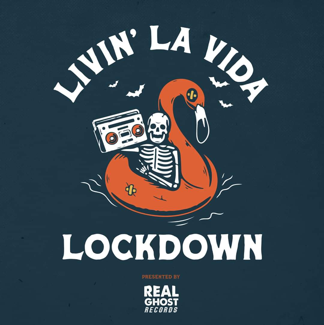 Real Ghost Records - Livin' La Vida Lockdown