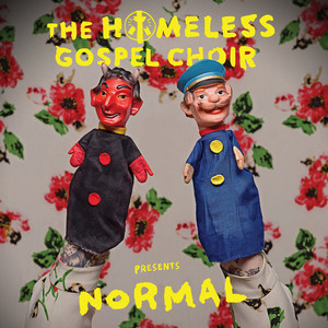 Homeless Gospel Choir, The ‎– Presents: Normal