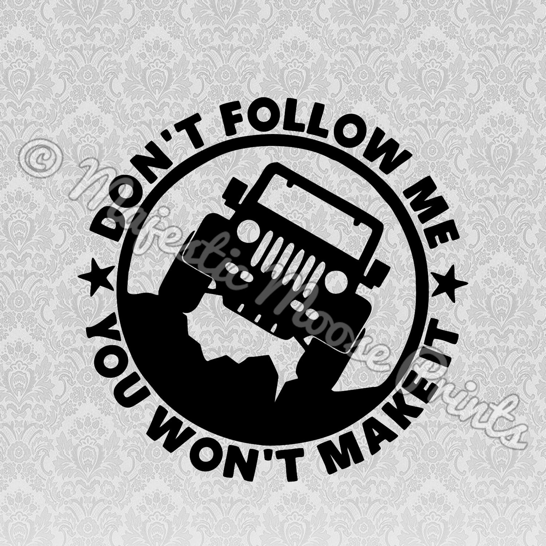 Don't Follow Me JEEP SVG
