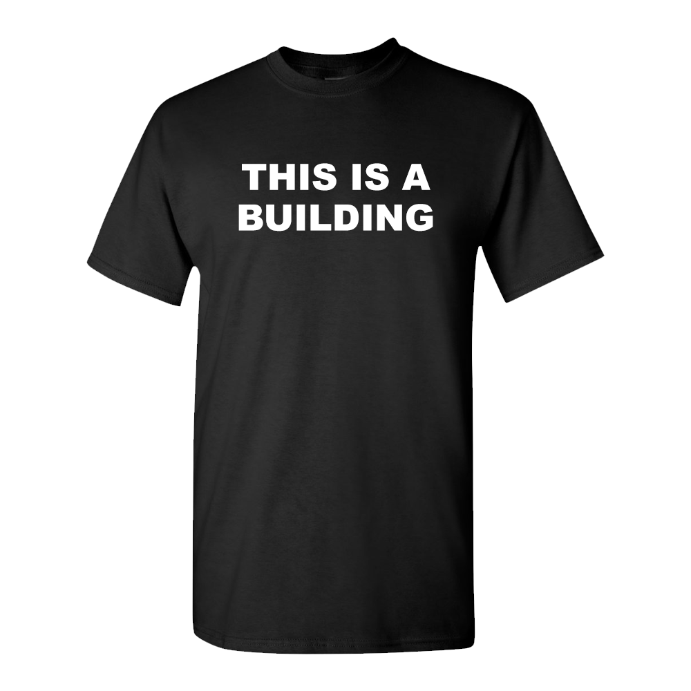 PKEW - THIS IS A BUILDING T-SHIRT