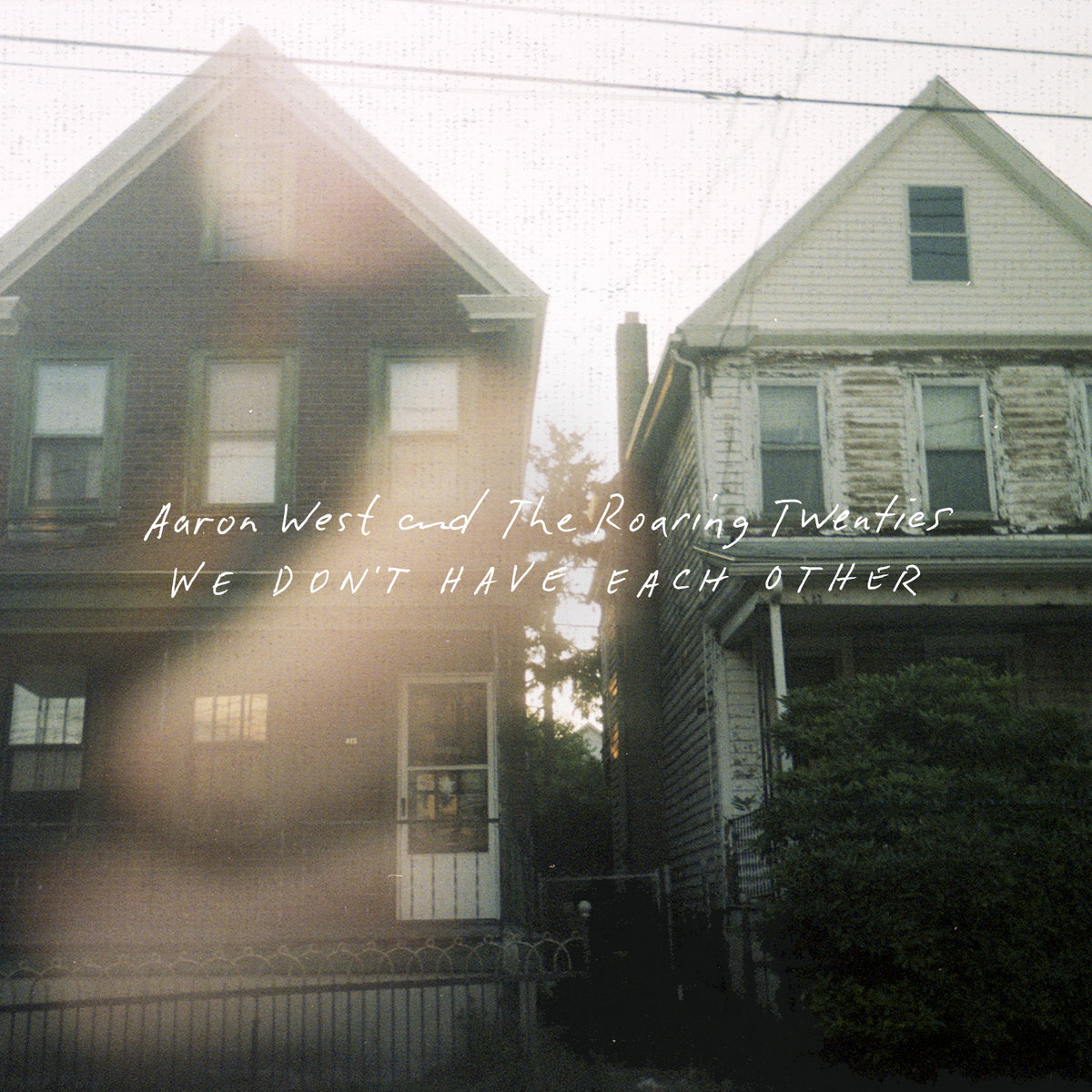 Aaron West and The Roaring Twenties - We Don't Have Each Other LP