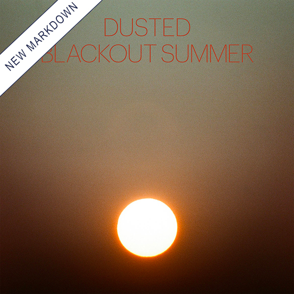 Dusted - Blackout Summer LP *Markdown*