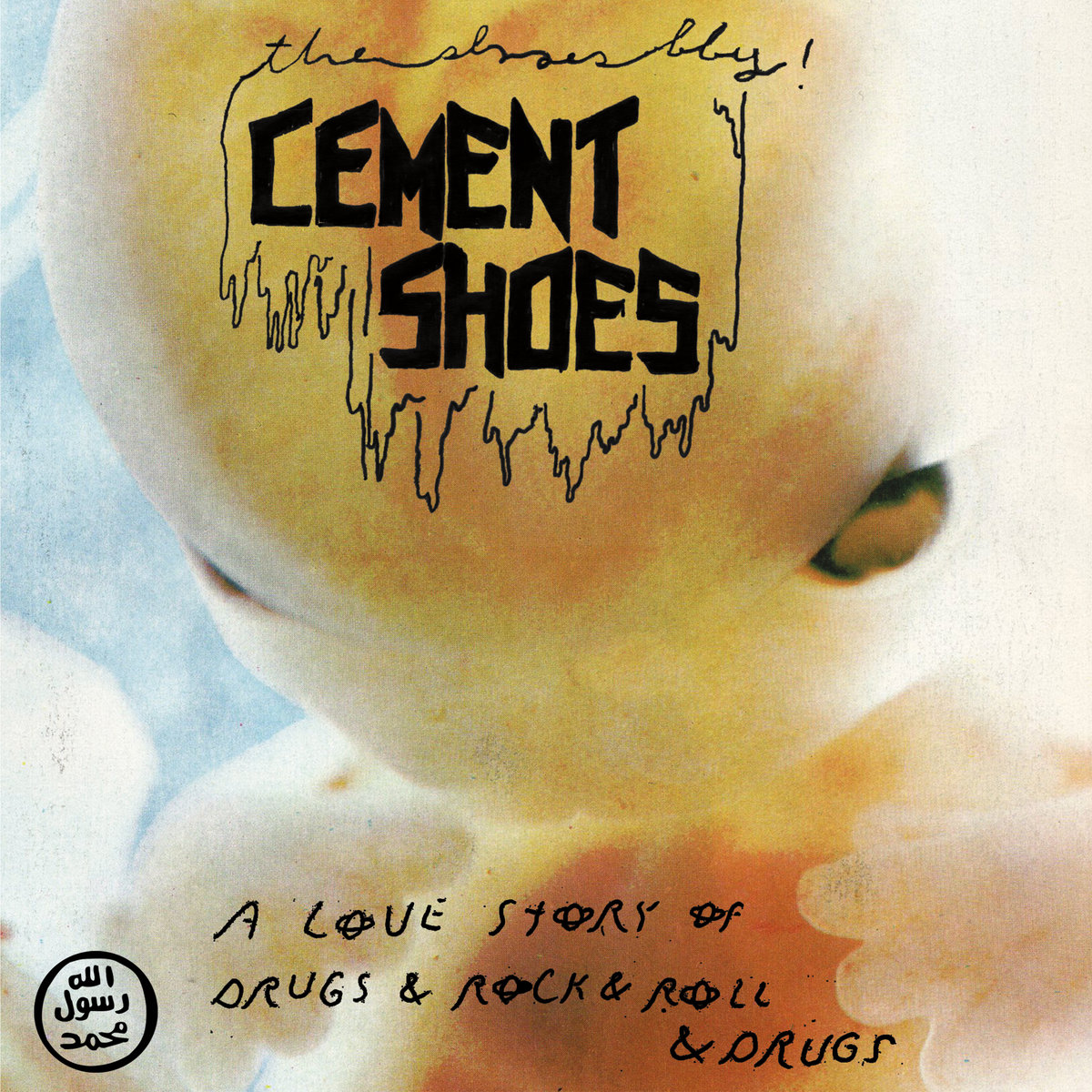 Cement Shoes - A Love Story of Drugs and Rock and Roll and Drugs 7