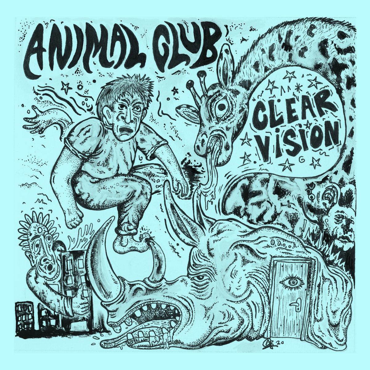 Animal Club - Clear Vision