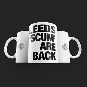 Leeds Scum Are Back Mug