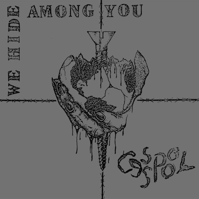 CESSPOOL - We Hide Among You LP