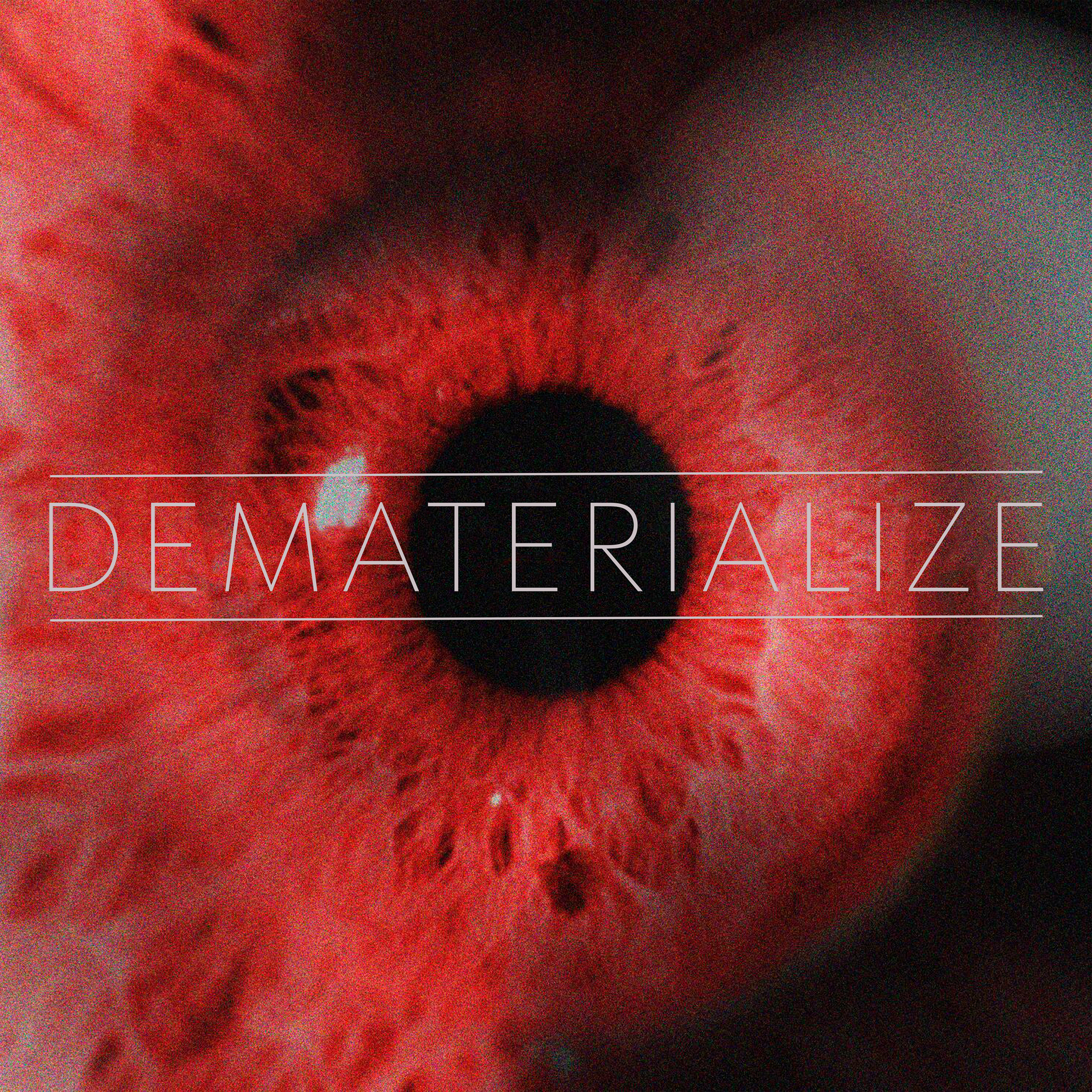 DEMATERIALIZE - Self-titled EP