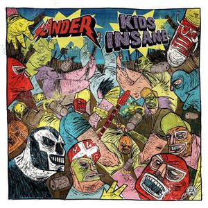Slander / Kids Insane