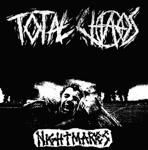 Total Chaos  ‎– Nightmares 7