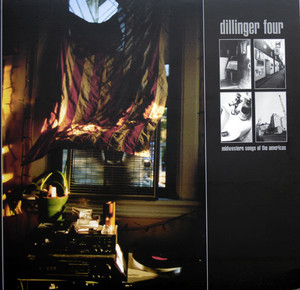 Dillinger Four ‎– Midwestern Songs Of The Americas