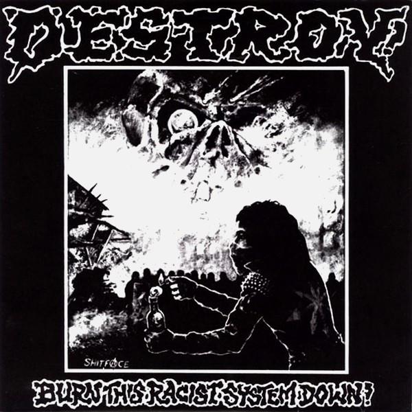 Destroy! – Burn This Racist System Down! 7