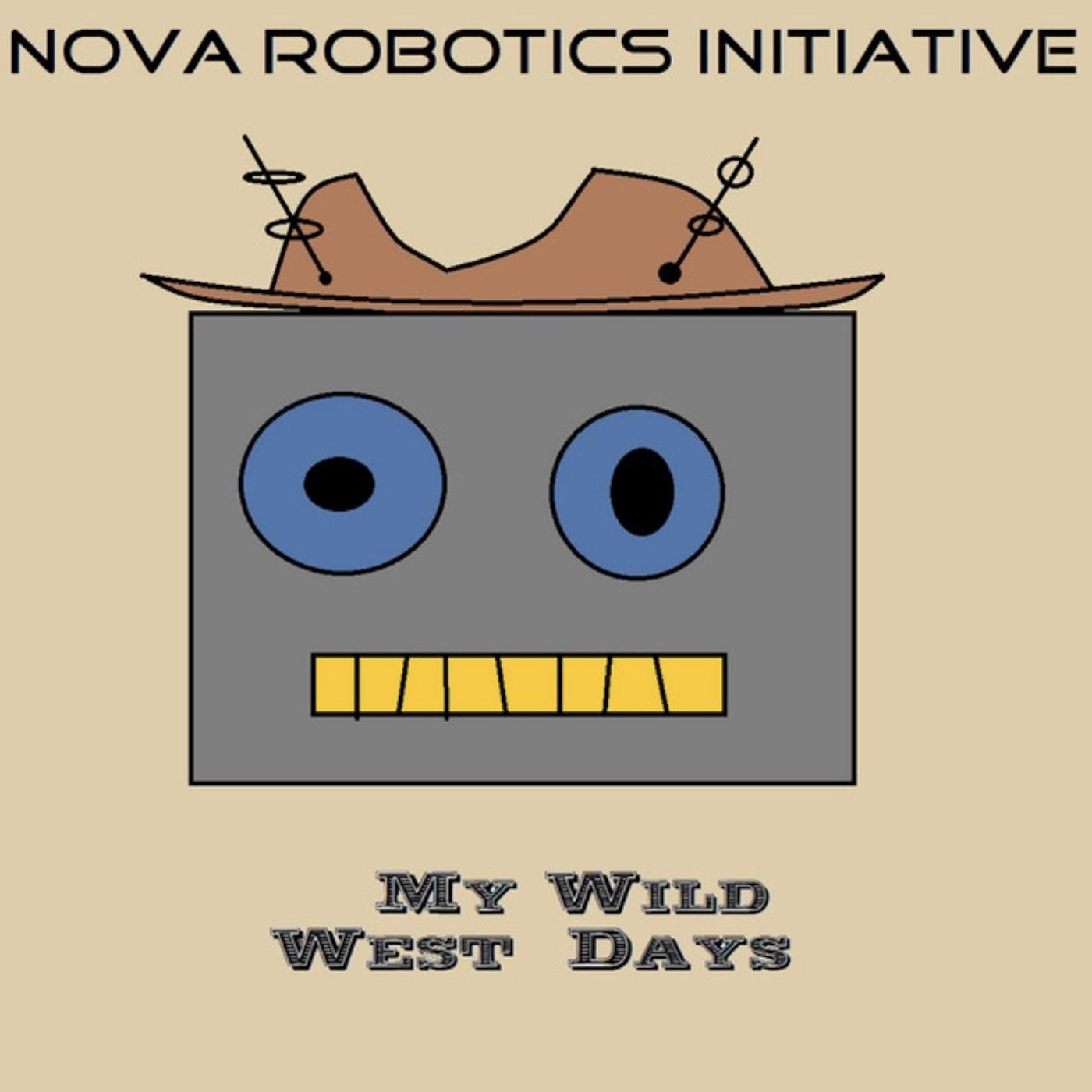 [KPR001] Nova Robotics Initiative - My Wild West Days LP