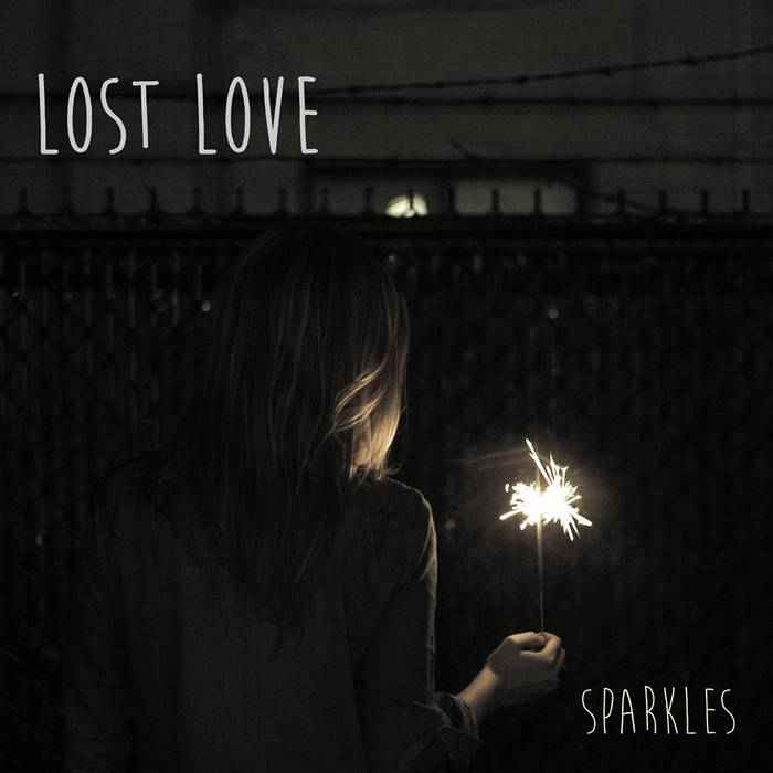 Lost Love - Sparkles