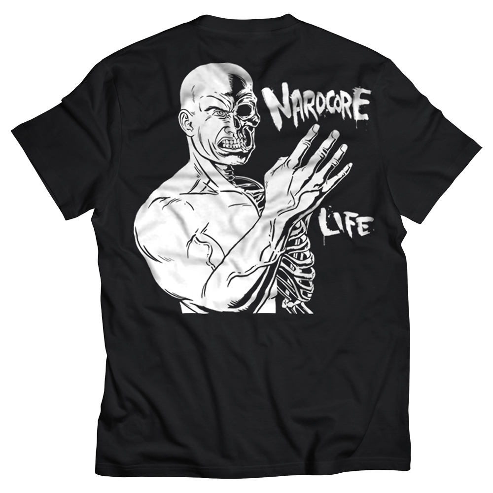 Nardcore For Life T-Shirt