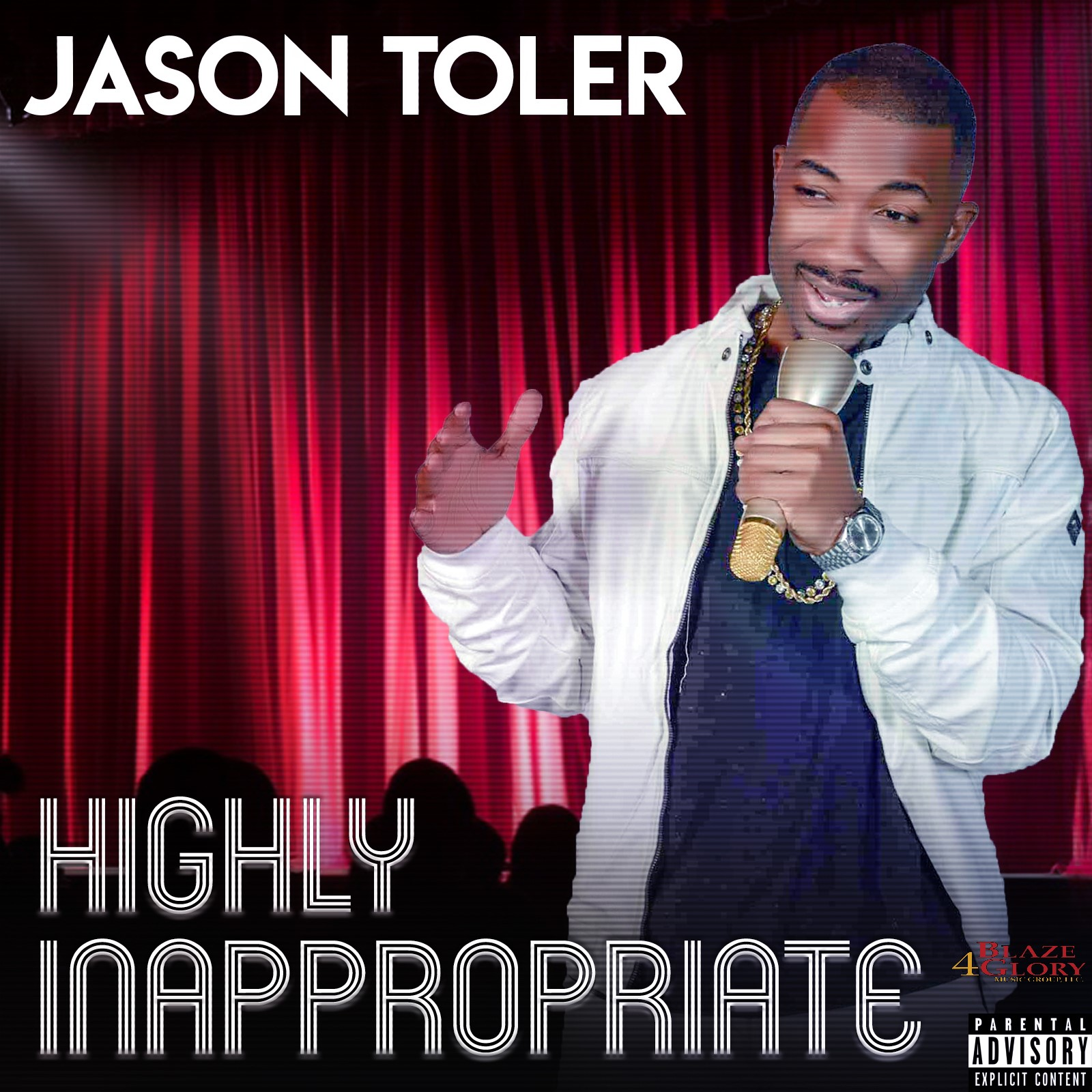 Jason Toler - Highly Inappropriate (The Comedy Album) (Explicit)