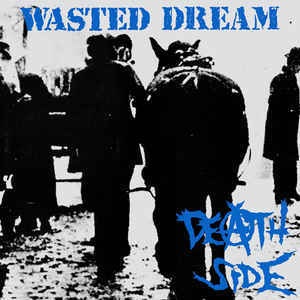 Death Side - Wasted Dream LP