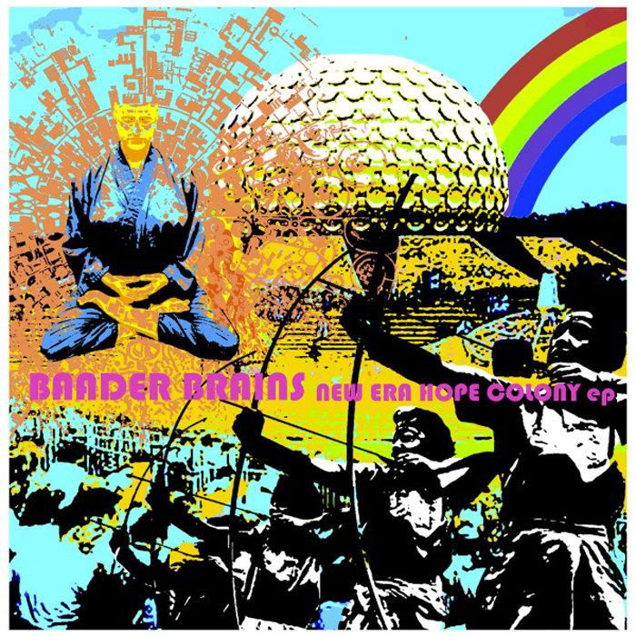 Baader Brains - New Era Hope Colony 12