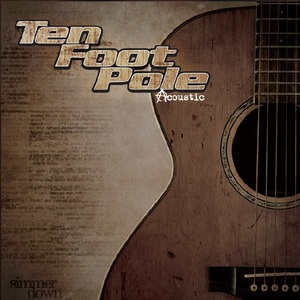 044. Ten Foot Pole - Simmer Down