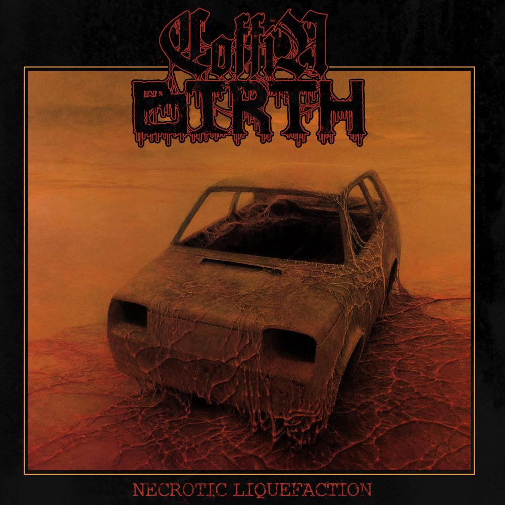 COFFIN BIRTH - NECROTIC LIQUEFACTION 10