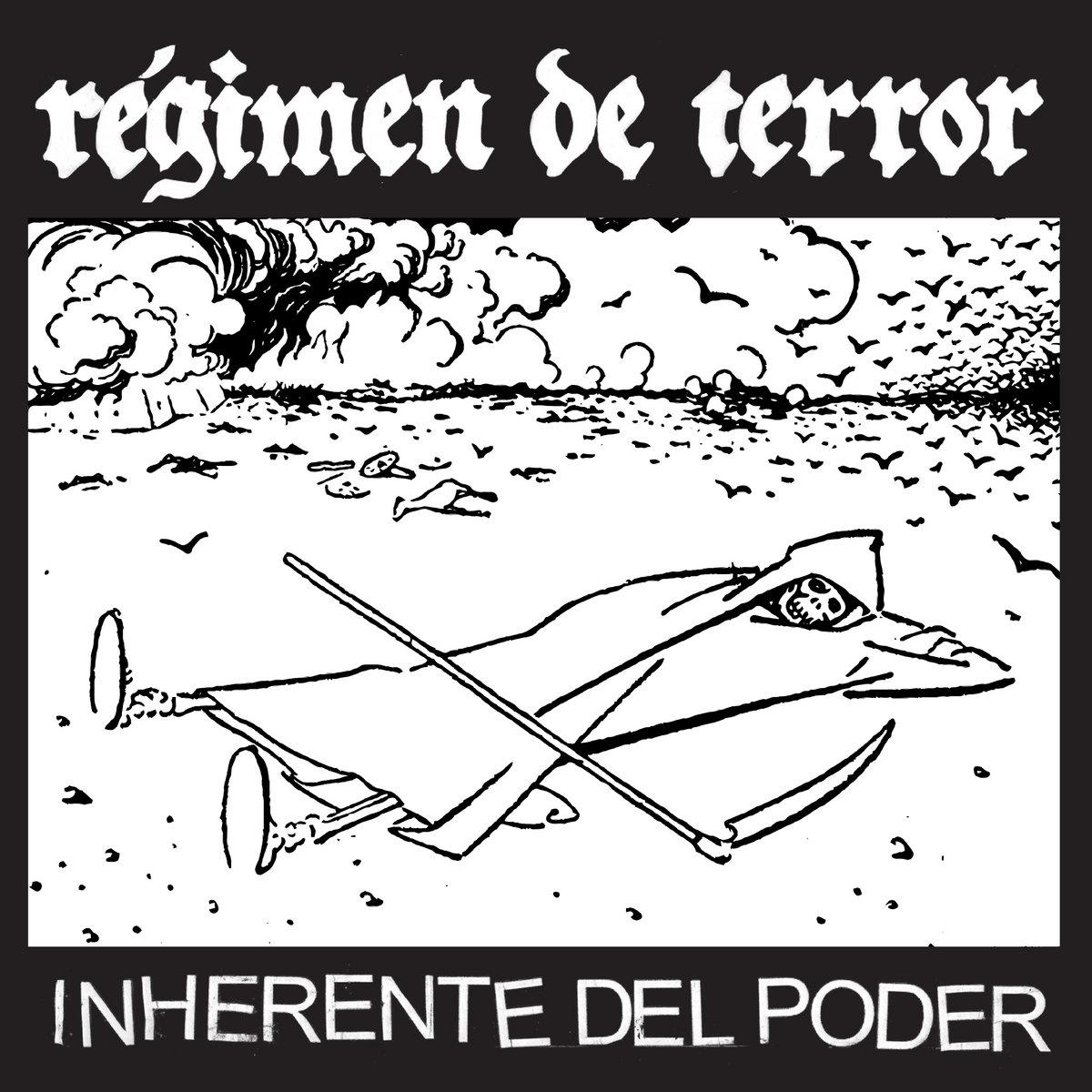 Regimen De Terror - Inherente Del Poder 7