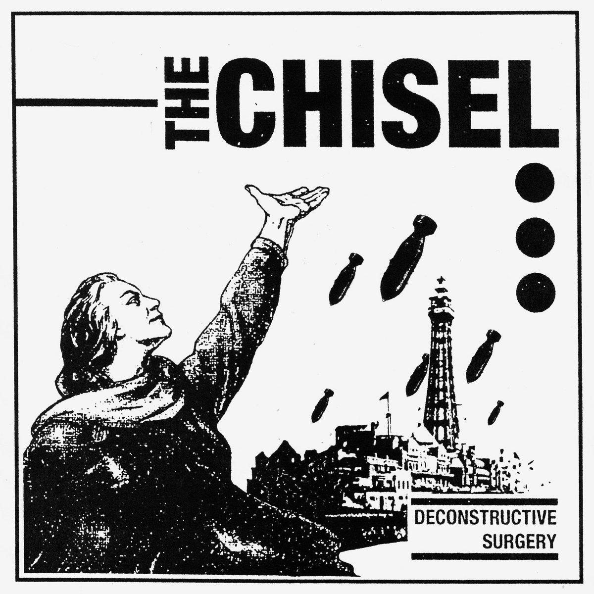 The Chisel - Deconstructive Surgery 7