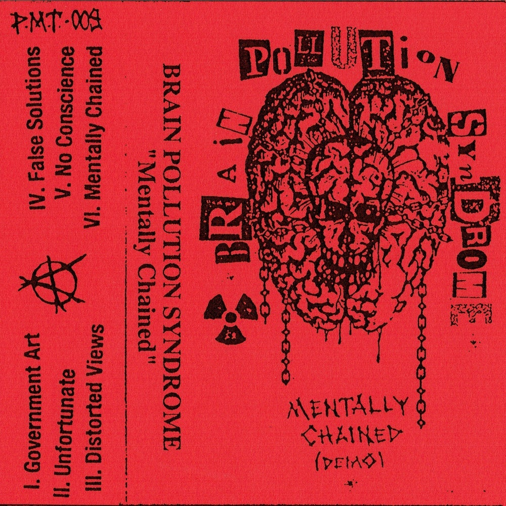 BRAIN POLLUTION SYNDROME - Mentally Chained Demo