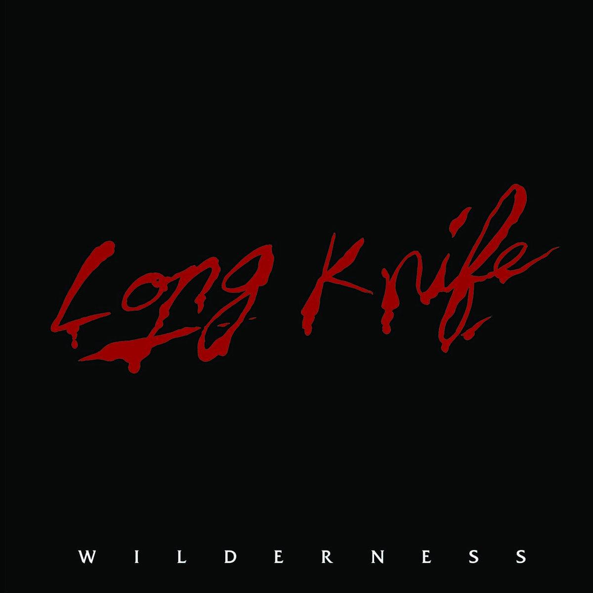 LONG KNIFE - Wilderness 12