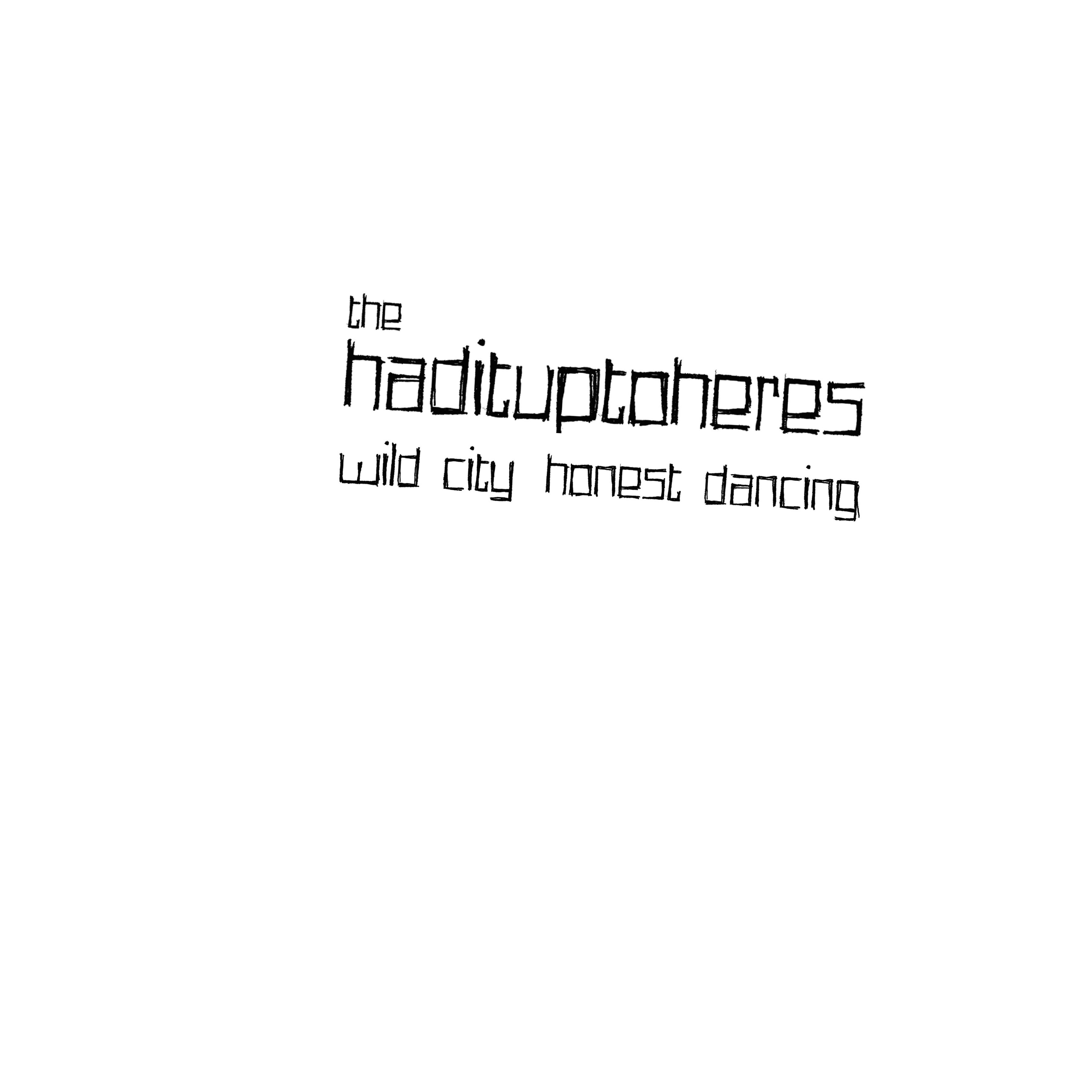 The Hadituptoheres