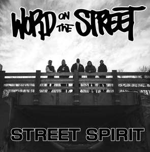 Word On The Street - Street Spirit 7