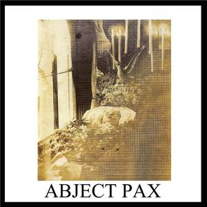Abject Pax - S/T 7