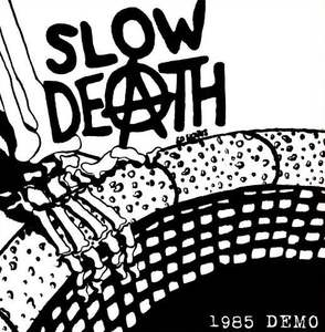 Slow Death - 1985 Demo 7