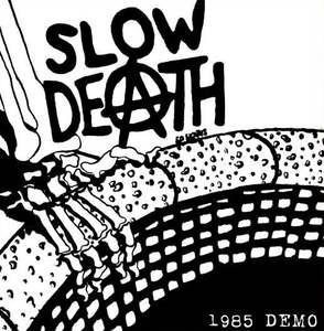 Slow Death - 1985 Demo 7