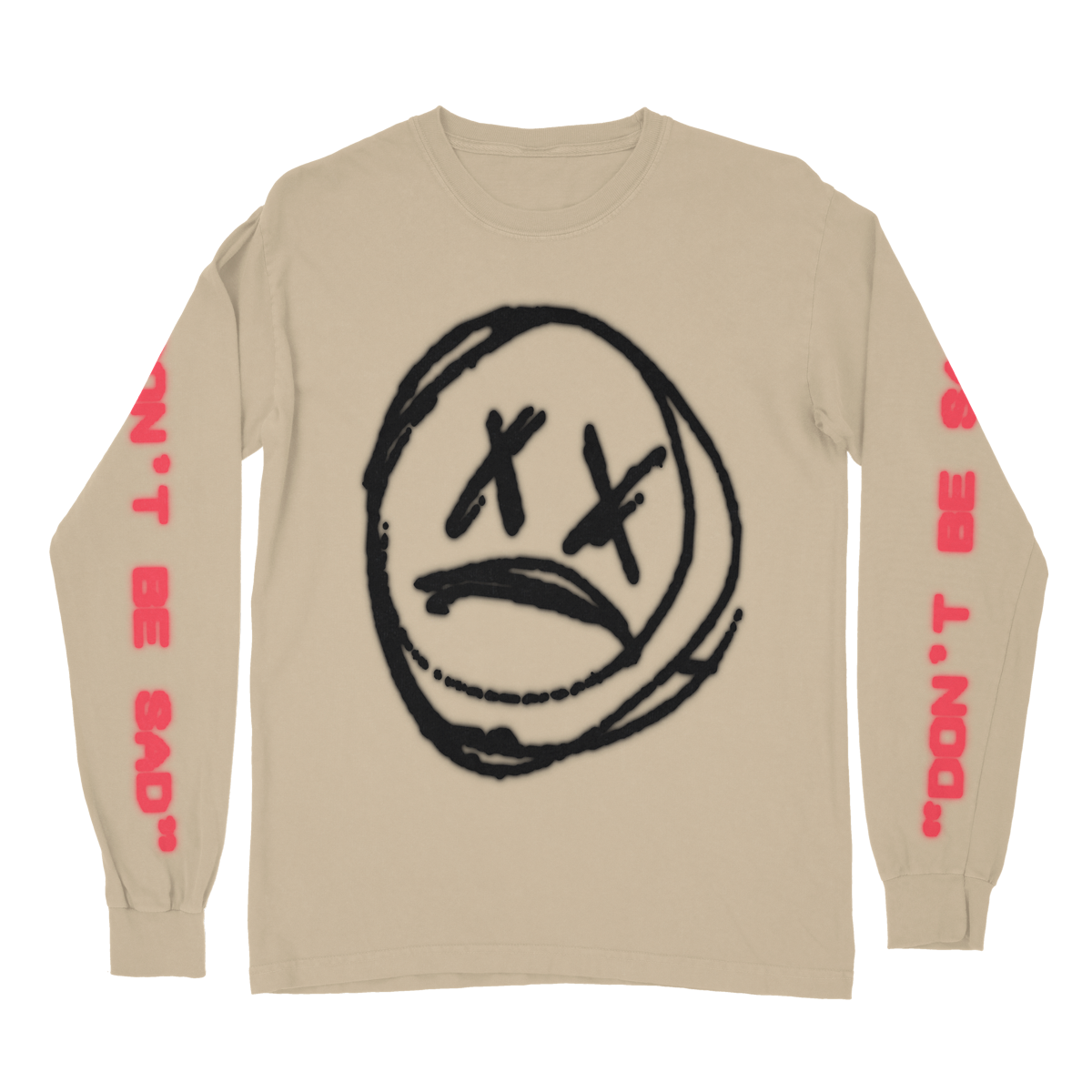 Don't Be Sad Long Sleeve
