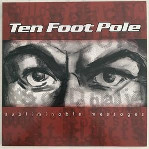 Ten Foot Pole – Subliminable Messages
