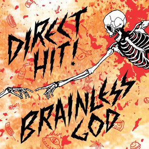 Direct Hit! ‎– Brainless God