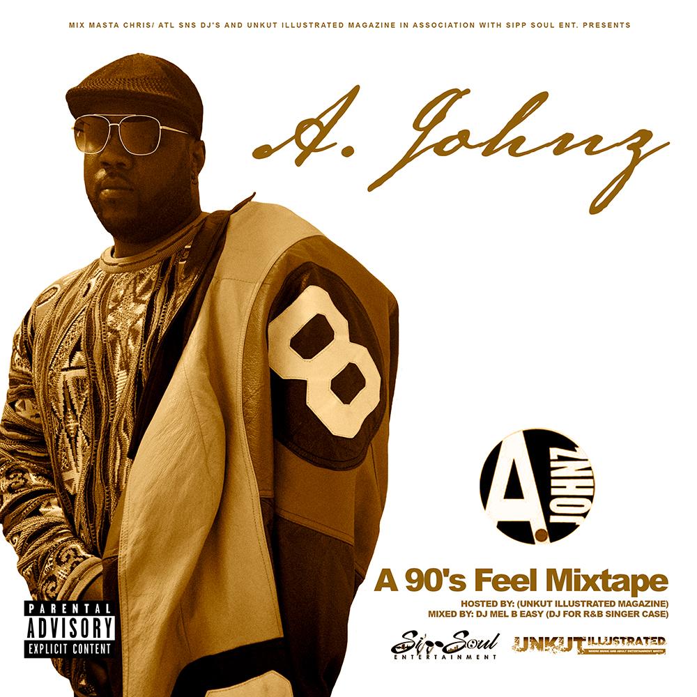 Unkut Illustrated Presents A. Johnz - A 90's Feel Mixtape