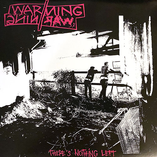 WARNING//WARNING - There's Nothing Left 12