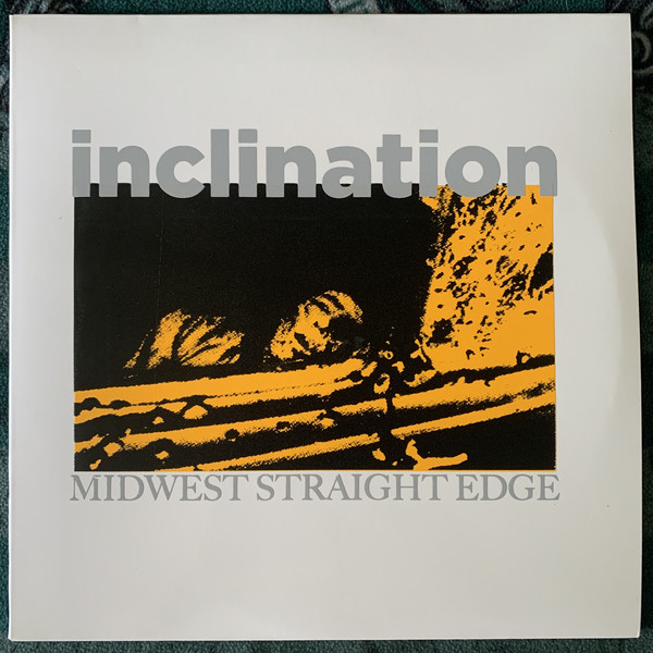 Inclination - Midwest Straight Edge EP
