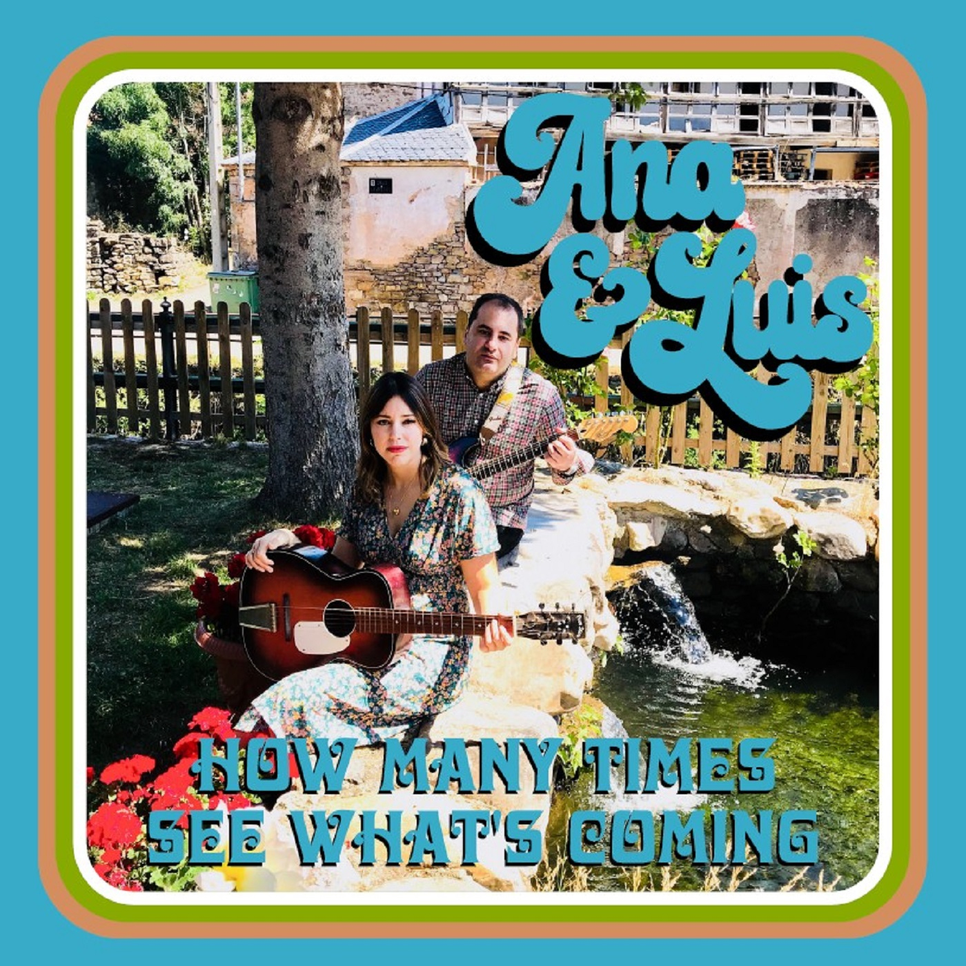 Ana & Luis - How Many Times / See What's Coming