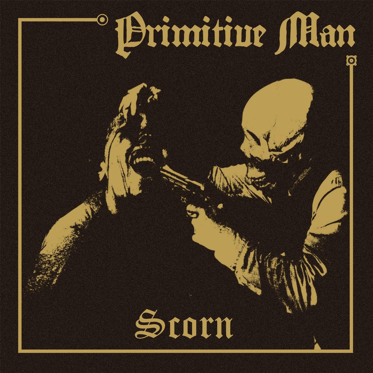 Primitive Man - Scorn LP