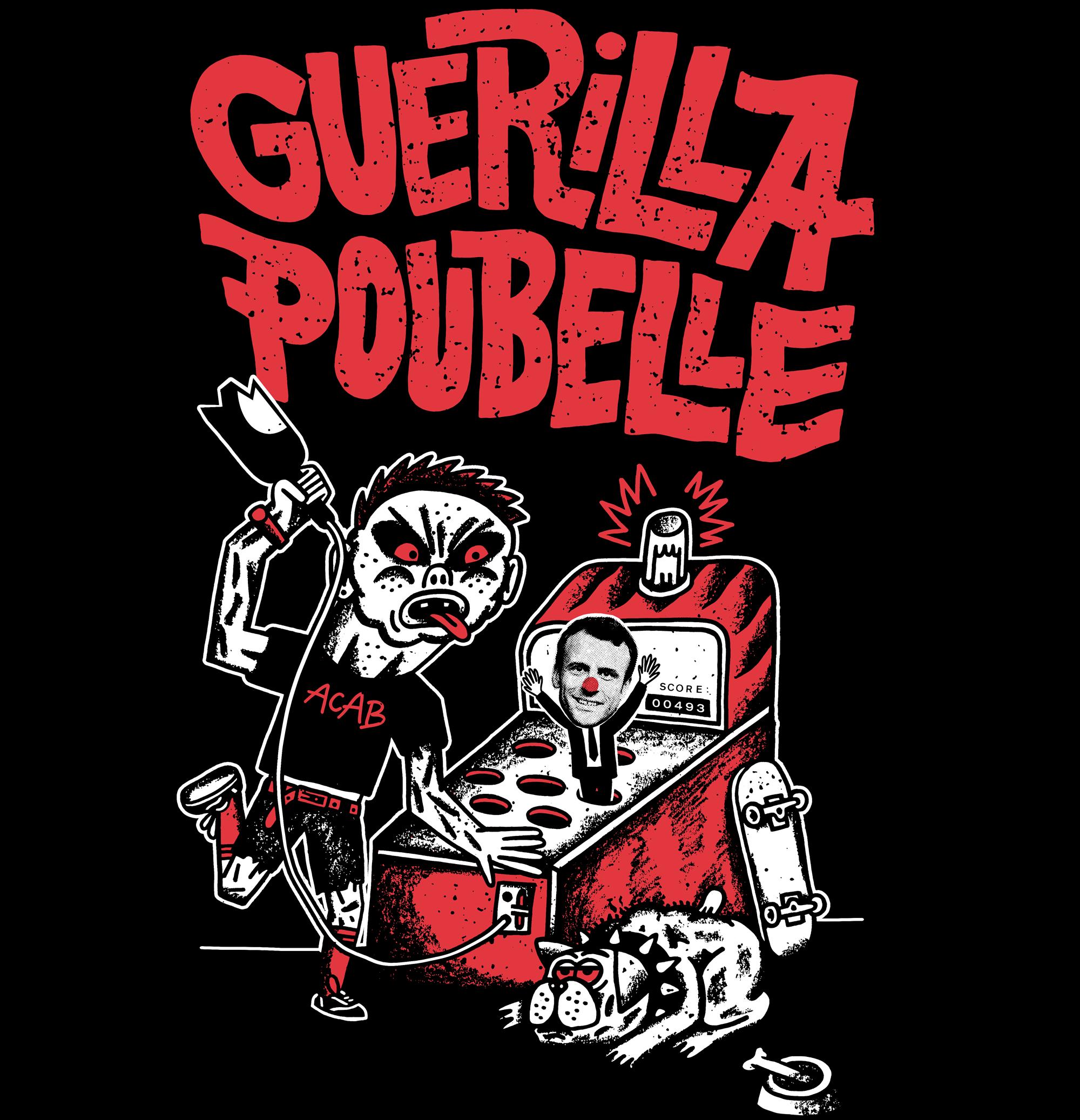Guerilla Poubelle - TS Whack A Macron