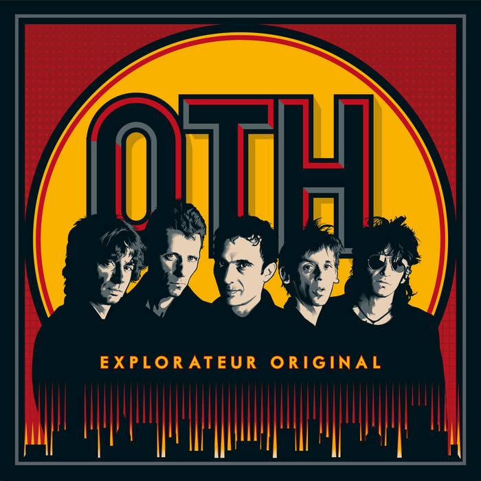 O.T.H. - Explorateur original