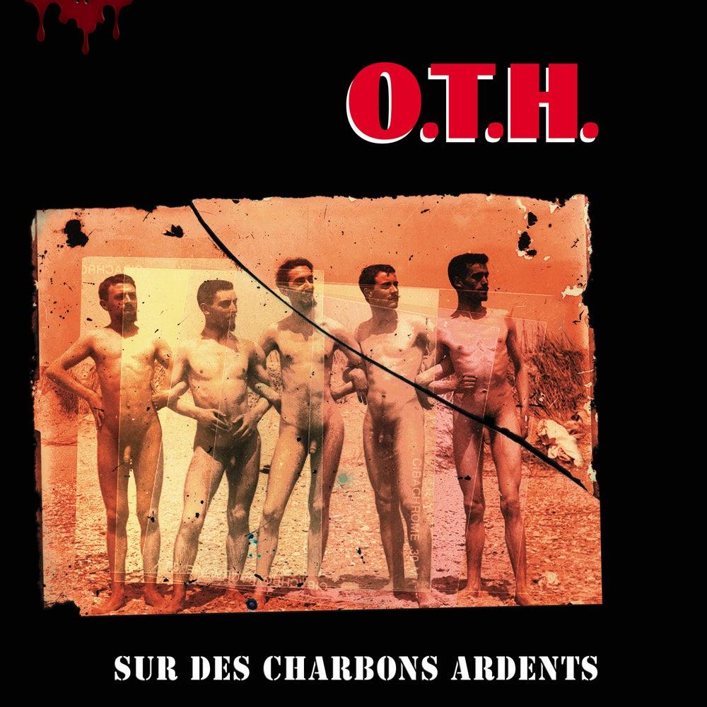 O.T.H. - Sur des charbons ardents