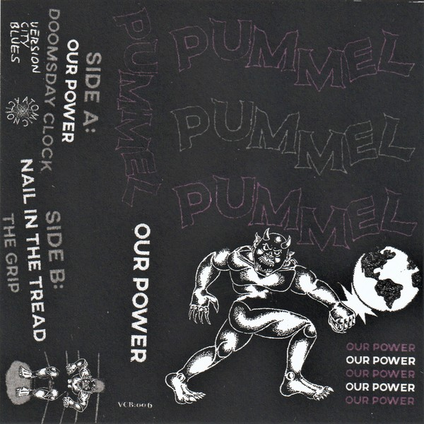 Pummel - Our Power - Cassette