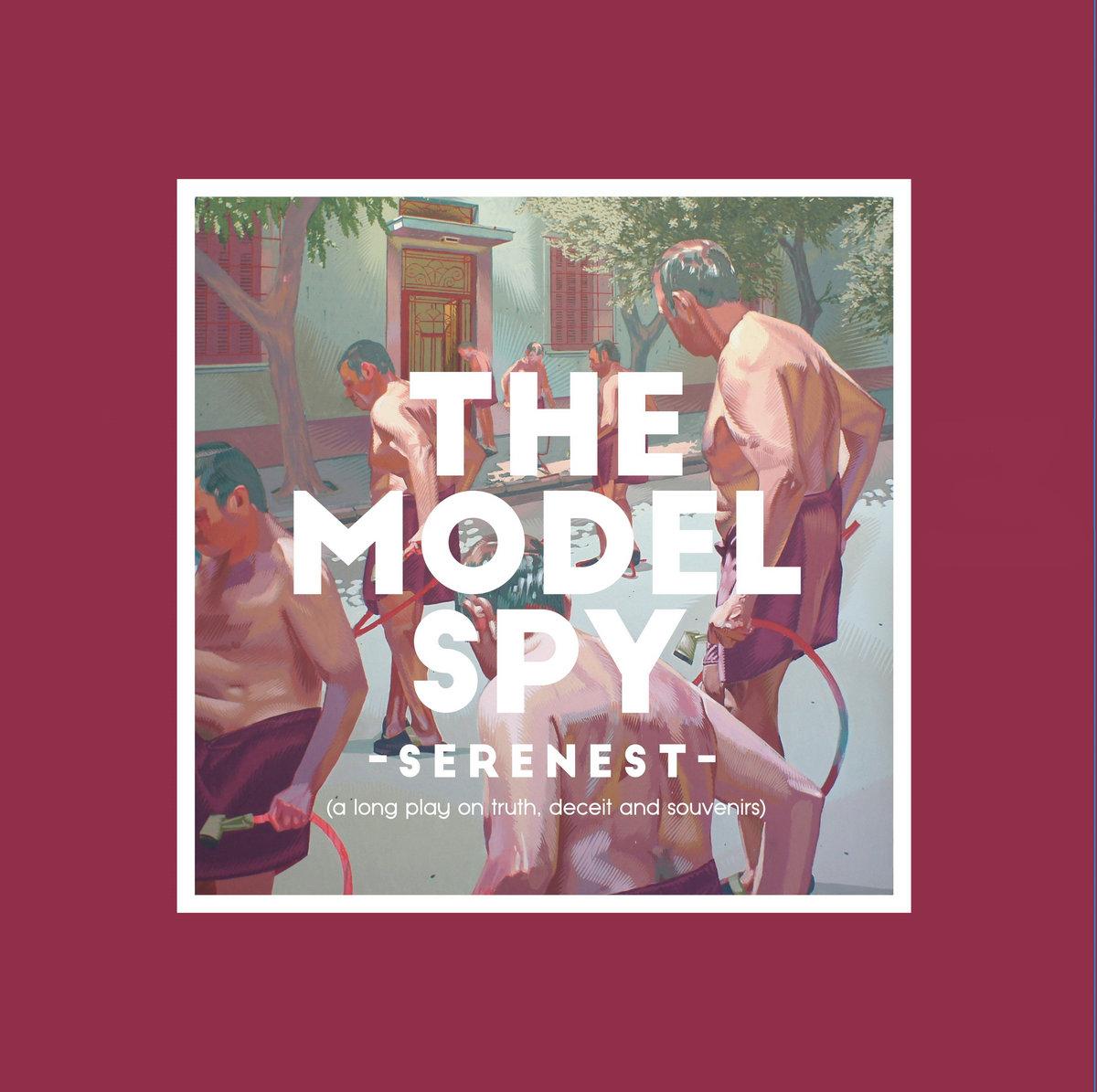 The Model Spy - Serenest