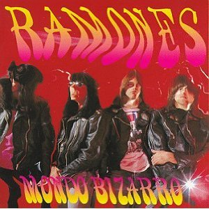 Ramones - Mondo Bizzarro LP