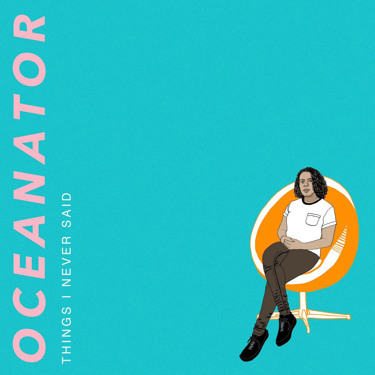 Oceanator - Things I Never Said LP